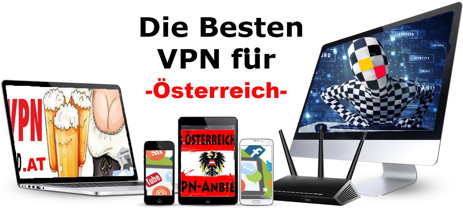 Die besten VPN für Österreich