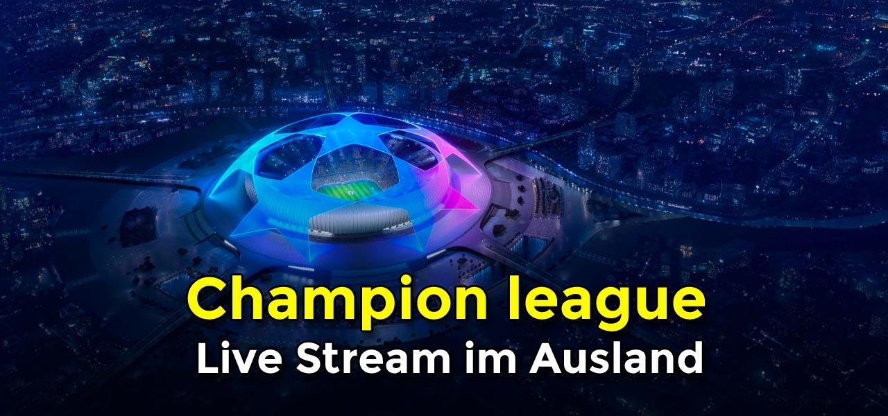 Kostenloser Livestream Champions League