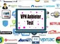 VPN Provider Test | Ein Leitfaden für VPN-Provider