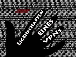 Eigenschaften eines VPNs | Anonymität und Schutz